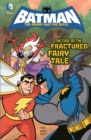 Image for The case of the fractured fairy tale