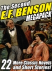 Image for Second E.F. Benson Megapack: 22 More Novels and Short Stories