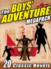 Image for Boys' Adventure Megapack: 20 Classic Novels