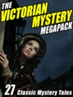 Image for Victorian Mystery Megapack: 27 Classic Mystery Tales