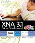 Image for XNA 3.1 game development for teens  : game development on the PC, Xbox 360, and Zune player