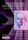 Image for Psychiatric interviewing  : the art of understanding