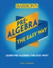 Image for Pre-Algebra: The Easy Way