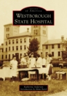 Image for Westborough State Hospital