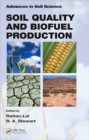Image for Soil Quality and Biofuel Production