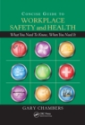 Image for Concise guide to workplace safety and health: what you need to know, when you need it