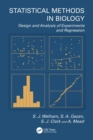 Image for Design of experiments and linear regression in the biological sciences