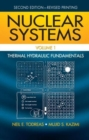 Image for Nuclear systemsVolume 1,: Thermal hydraulic fundamentals