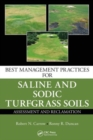 Image for Best management practices for saline and sodic turfgrass soils  : assessment and reclamation