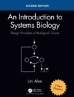 Image for An introduction to systems biology  : design principles of biological circuits