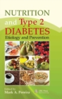 Image for Nutrition and type 2 diabetes  : etiology and prevention