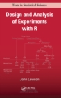 Image for Design and analysis of experiments with R