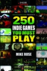 Image for 250 Indie Games You Must Play
