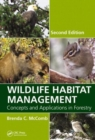 Image for Wildlife habitat management  : concepts and applications in forestry
