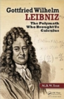 Image for Gottfried Wilhelm Leibniz  : the polymath who brought us calculus