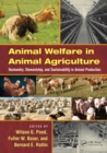 Image for Animal welfare in animal agriculture: husbandry, stewardship, and sustainability in animal production