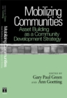 Image for Mobilizing Communities : Asset Building as a Community Development Strategy