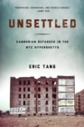 Image for Unsettled  : Cambodian refugees in the New York City hyperghetto