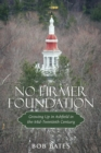 Image for No Firmer Foundation: Growing up in Ashfield in the Mid-Twentieth Century