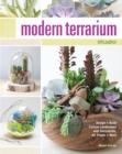 Image for Modern terrarium studio  : design + build custom landscapes with succulents, air plants + more