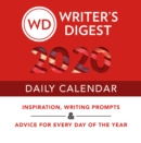 Image for Writer's Digest 2020 Daily Calendar : Inspiration, Writing Prompts, and Advice for Every Day of the Year