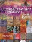 Image for Surface treatment workshop  : explore 45 mixed media techniques