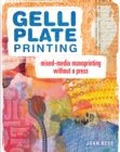 Image for Gelli plate printing  : mixed-media monoprinting without a press