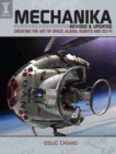 Image for Mechanika  : creating the art of space, aliens, robots and sci-fi