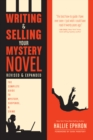 Image for Writing and Selling Your Mystery Novel Revised and Expanded : The Complete Guide to Mystery, Suspense, and Crime