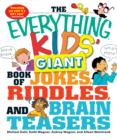 Image for The Everything Kids' Giant Book of Jokes, Riddles, and Brain Teasers