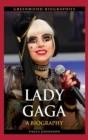 Image for Lady Gaga : A Biography
