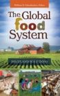 Image for The global food system  : issues and solutions