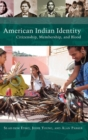Image for American Indian identity  : citizenship, membership, and blood