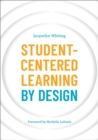 Image for Student-Centered Learning by Design