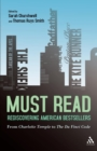 Image for Must read  : rediscovering American bestsellers from Charlotte Temple to The Da Vinci code