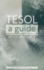 Image for TESOL  : a guide