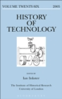 Image for History of technology. : Vol. 26, 2005