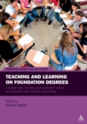 Image for Teaching and learning on foundation degrees  : a guide for tutors and support staff in further and higher education
