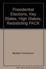 Image for Presidential Elections, Key States, High Stakes, Redisticting PACK