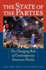 Image for The state of the parties: the changing role of contemporary American parties