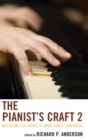 Image for The pianist's craft 2  : mastering the works of more great composers