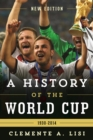 Image for The history of the World Cup, 1930-2014