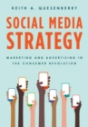Image for Social media strategy  : marketing and advertising in the consumer revolution