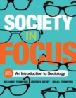 Image for Society in focus  : an introduction to sociology