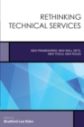 Image for Rethinking technical services: new frameworks, new skill sets, new tools, new roles : 6