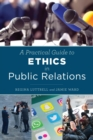 Image for A practical guide to ethics in public relations