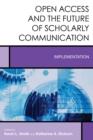 Image for Open Access and the Future of Scholarly Communication: Implementation : 10