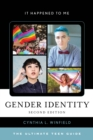 Image for Gender Identity : The Ultimate Teen Guide