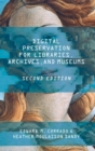 Image for Digital Preservation for Libraries, Archives, and Museums