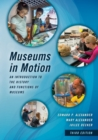 Image for Museums in Motion : An Introduction to the History and Functions of Museums